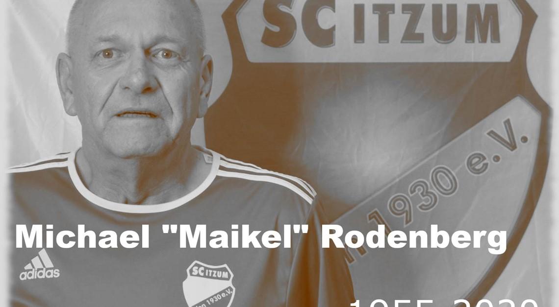 "Wir trauern um Michael ""Maikel"" Rodenberg"