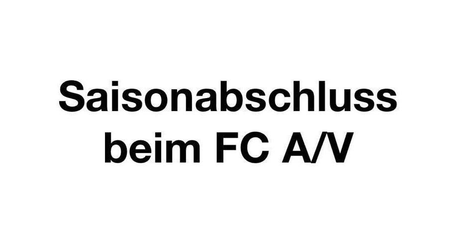 Saisonabschluss beim FC A/V