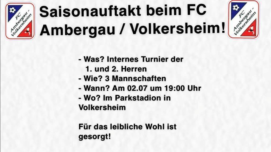 Saisonauftakt beim FC Ambergau / Volkersheim!