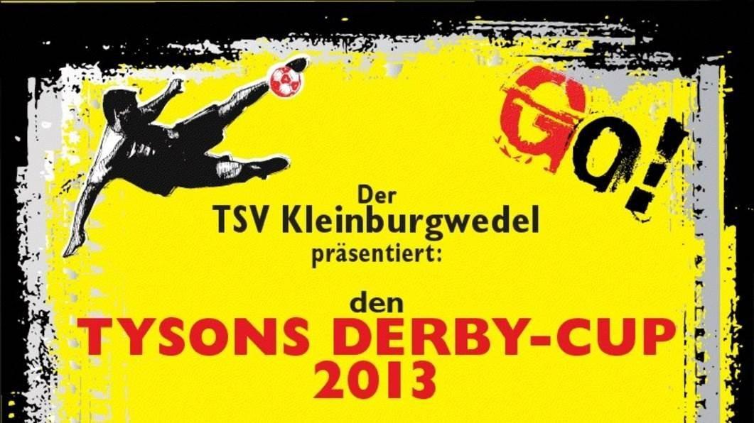 Tyson´s Derby Cup 2013 ☑