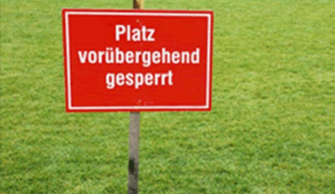 Platz gesperrt / Fußballcamp abgesagt