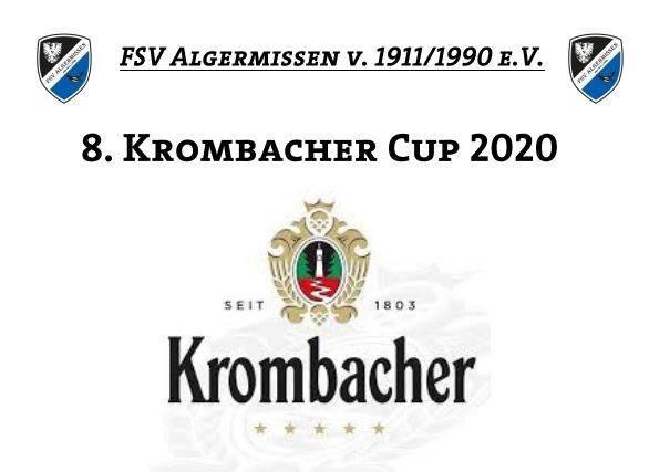 8. Krombacher -Cup beim FSV