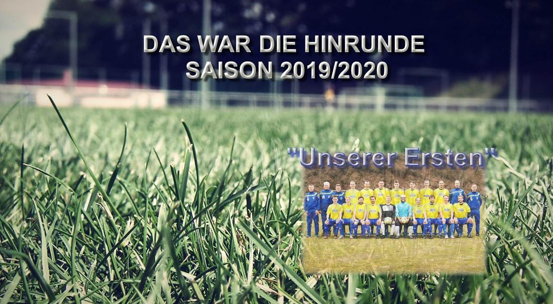 """Zusammenfassung Hinrunde 2019/20 unserer """"Ersten"""""""