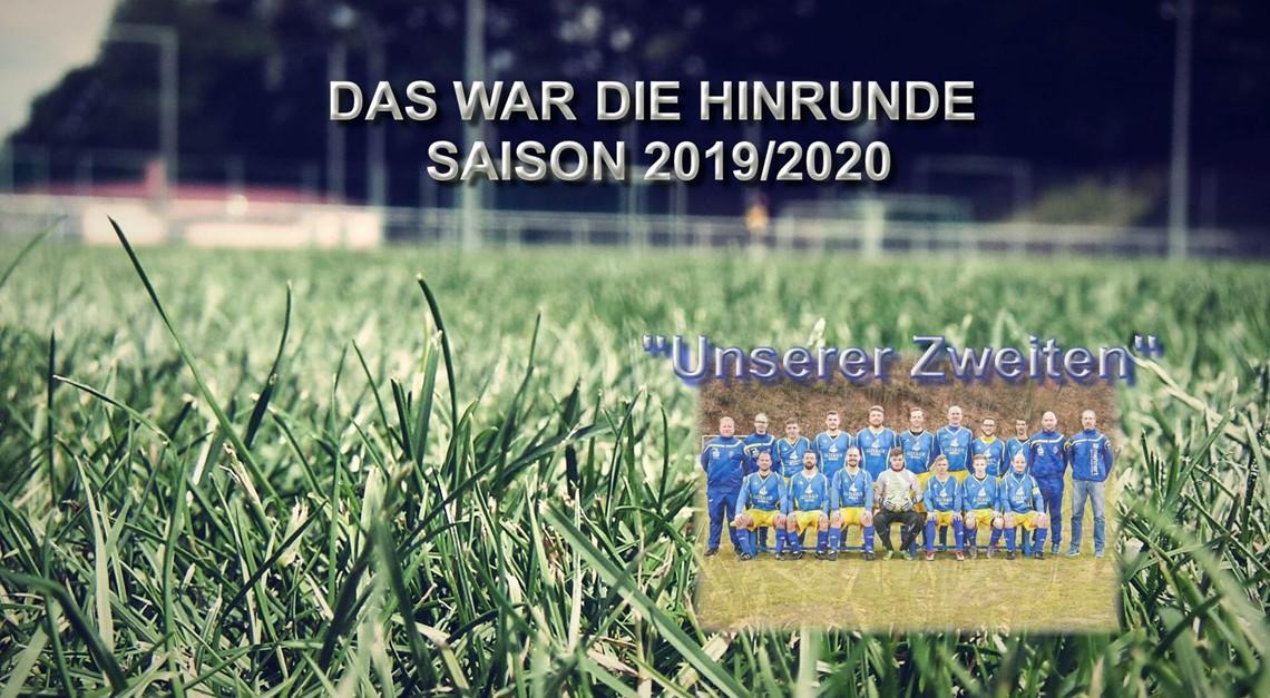 """Zusammenfassung Hinrunde 2019/20 unserer """"Zweiten"""""""
