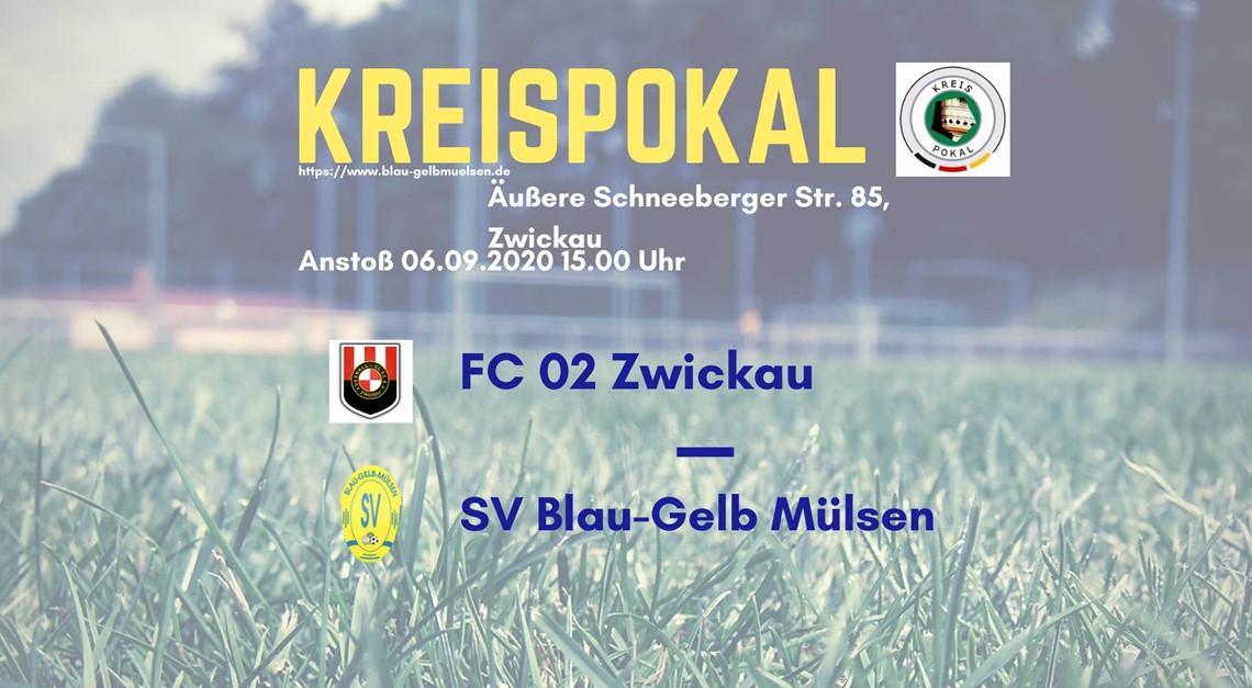 Erstes Pflichtspiel im Pokal gegen FC 02 Zwickau