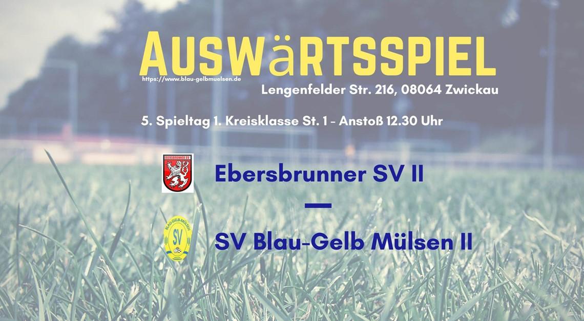 """""""Zweite"""" zu Gast beim Ebersbrunner SV II"""
